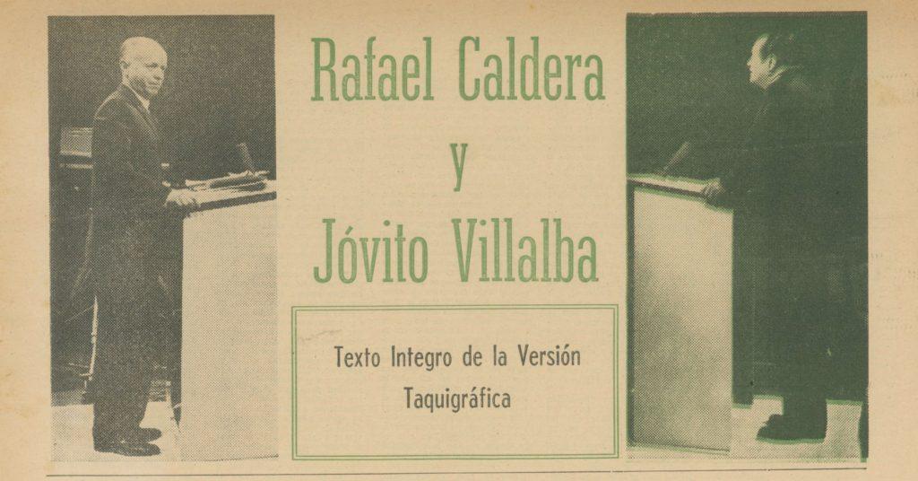 Debate televisado Rafael Caldera y Jóvito Villalba, 1963.